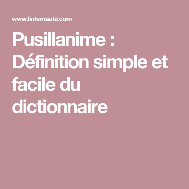 Pusillanime : Définition simple et facile du dictionnaire
