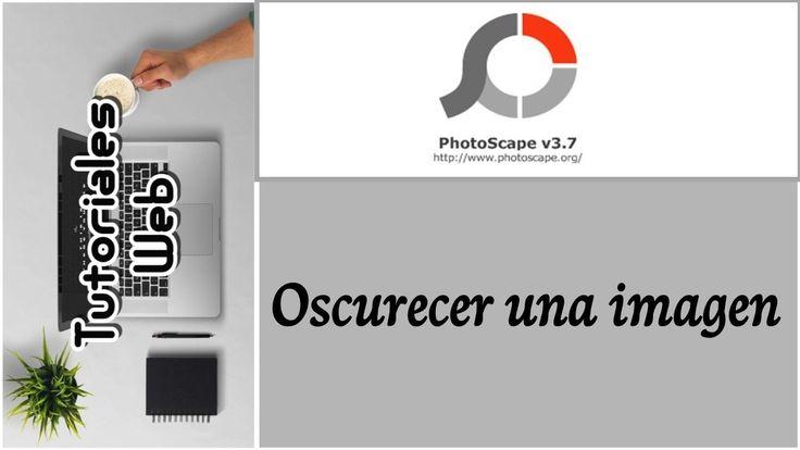 PhotoScape 2017 - Oscurecer una imagen (español)