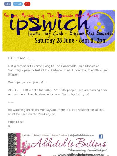 Newsletter - Ipswich The Handmade Expo on June 28th 2014 is our next market!
