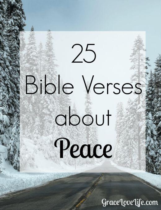 Bible Verses About Peace - Grace, Love, Life