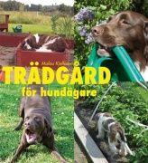 Beskrivning: Du har trädgård. Du har hund. Då är det här en perfekt bok! Här får du tips om hur du kan underlätta trädgårdslivet som hundägare. Boken är en underhållande och praktisk vägledning där författaren tar upp glädjeämnen, problem och förslag på växter som klarar av en och en annan hundtass.
