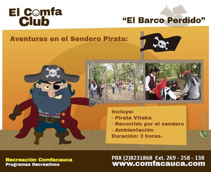 """""""El Barco Perdido"""" Incluye: - Pirata Vitaka - Recorrido por el sendero - Ambientación Duración: 3 horas."""