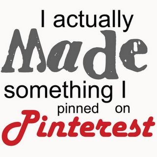 I've made a lot of things from Pinterest!!! <3