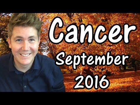 CANCER HOROSCOPE FOR SEPTEMBER 2016!! This free horoscope applies to the star sign Cancer, born June 21 – July 22, and is aimed at Sun Sign …