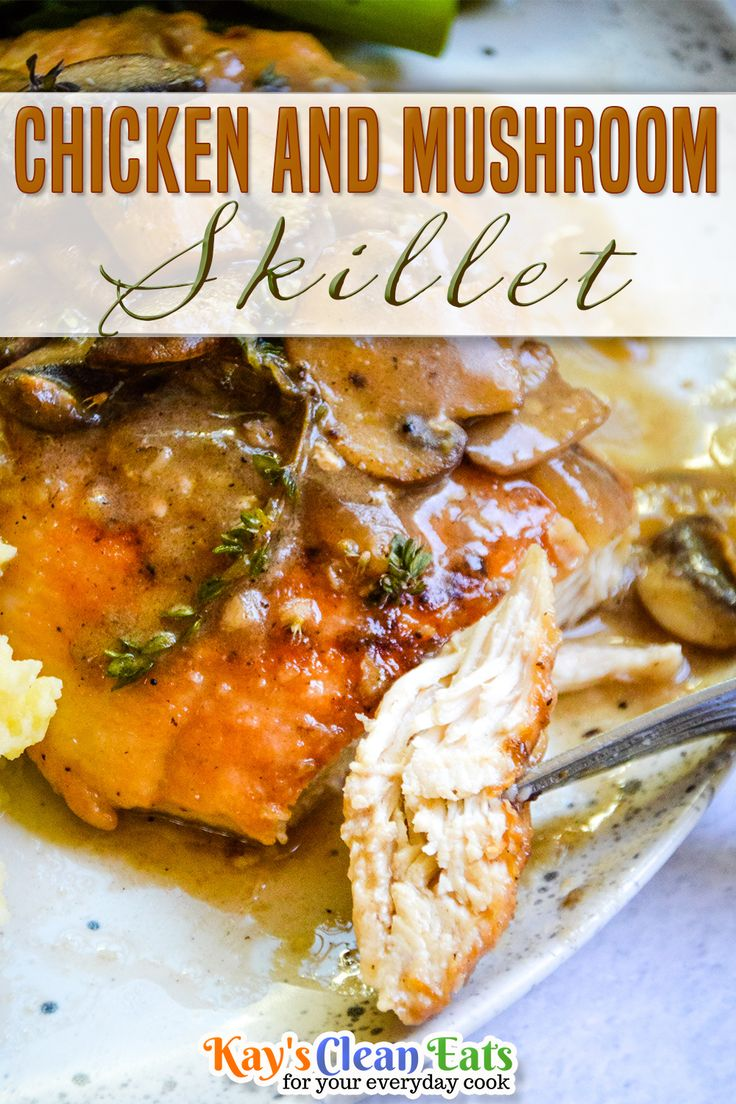 Jul 18, 2020 – Chicken and mushroom skillet is so flavorful and tender. You can serve it during the week or its fancy en…