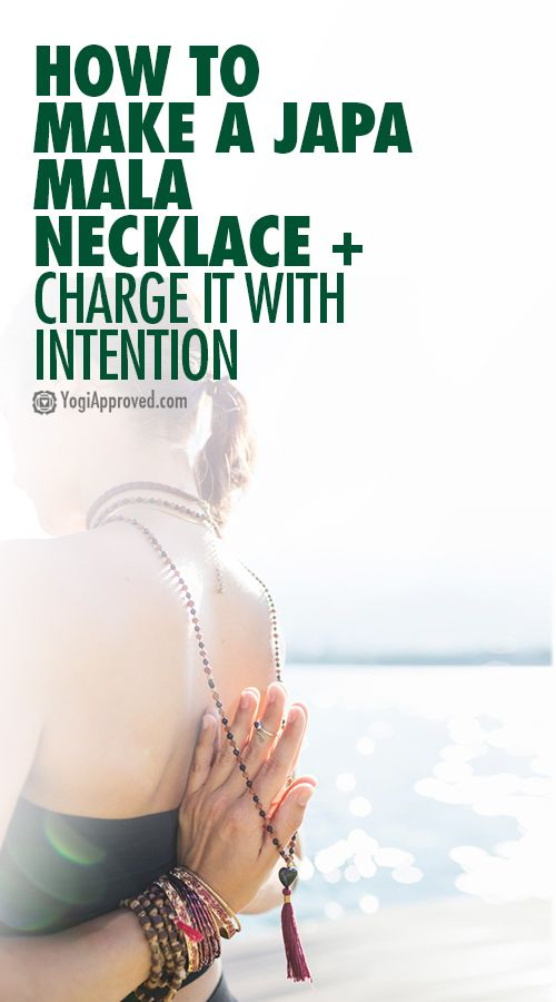 How to Make a Japa Mala Necklace + Charge It With Intention