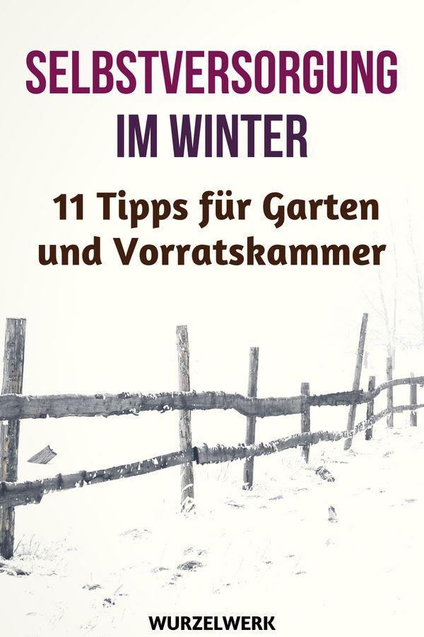 11 Tipps für die Selbstversorgung im Winter + Wintervorrat-Checkliste