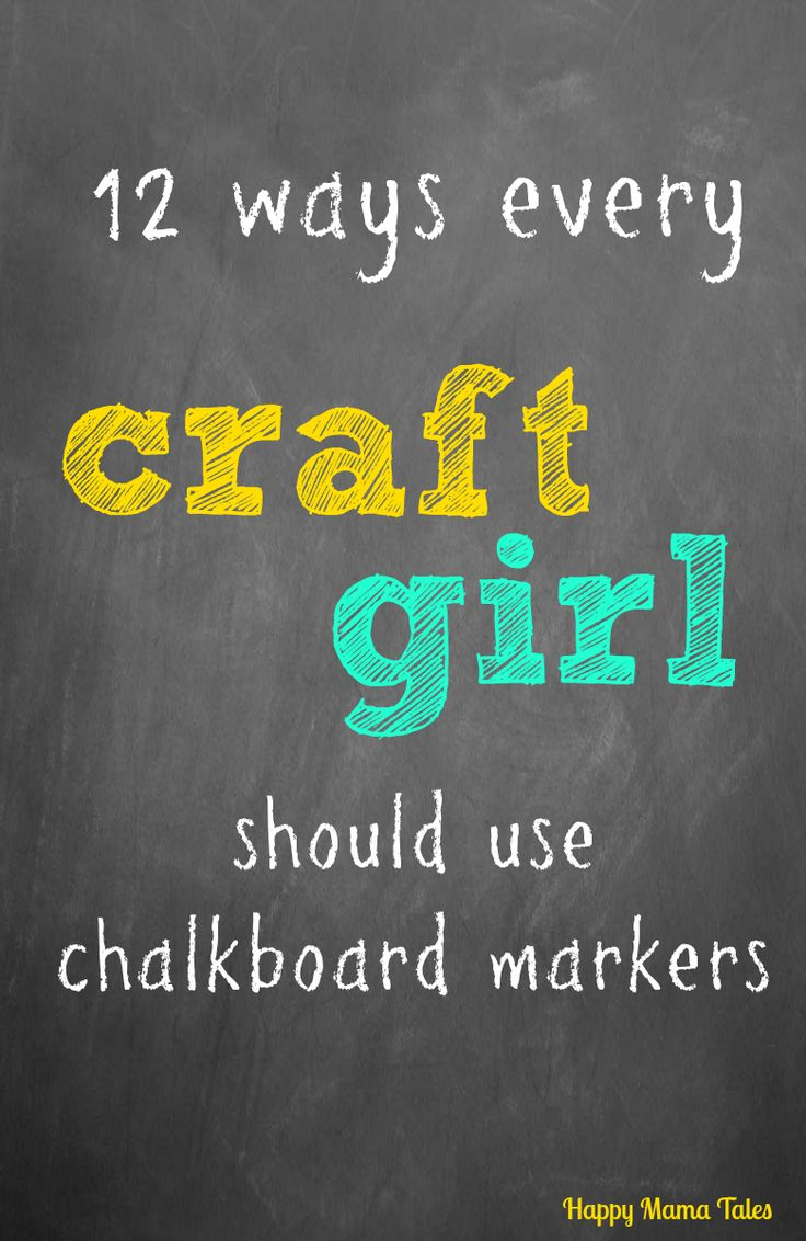 12 ways every craft girl should use chalkboard markers!! These are super fun ideas for chalkboard markers!