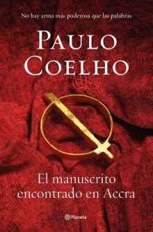 """Manuscript Found In Accra"" by Paulo Coelho is an invitation to reflect on our principles and our humanity"