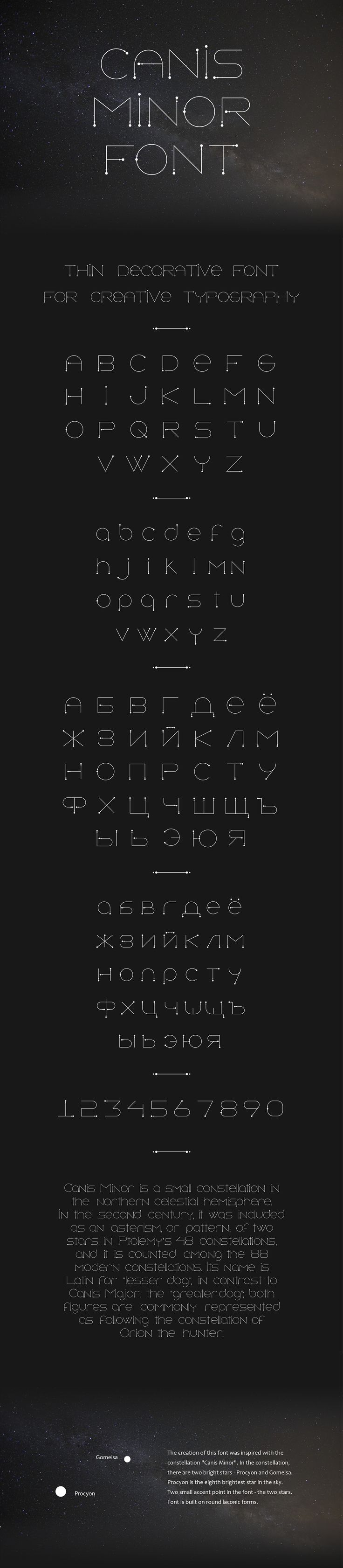 "The creation of this font was inspired with the constellation ""Canis Minor"". In…"