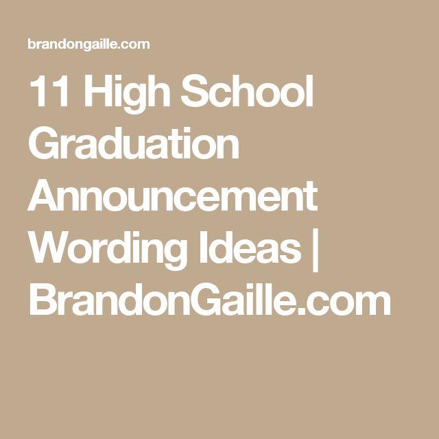 11 High School Graduation Announcement Wording Ideas   BrandonGaille.com