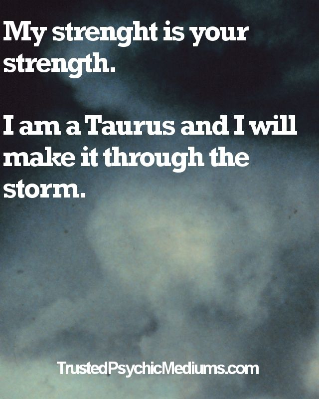 Taurus Life Quote   Taurus Star Sign