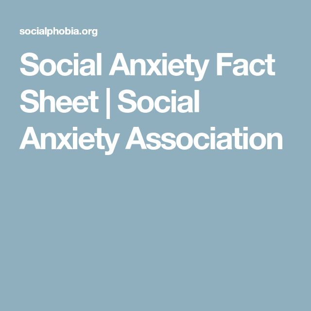 Social Anxiety Fact Sheet | Social Anxiety Association