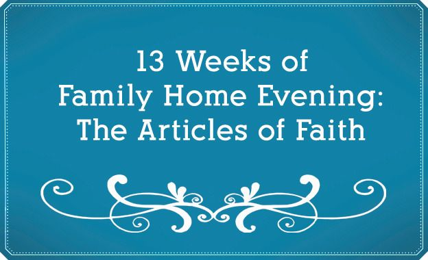 13 Weeks of FHE: The Articles of Faith--with stories, songs, video clips, activities, refreshments, and more. I've had a big focus on helping my kids learn these, and the lesson plans look good! A great jumping off point.