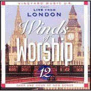Winds of Worship, Vol. 12: Live From London ~ By: Vineyard Music, http://www.amazon.com/dp/B0002TSBBE/ref=cm_sw_r_pi_dp_VoE0tb07ZE3HR