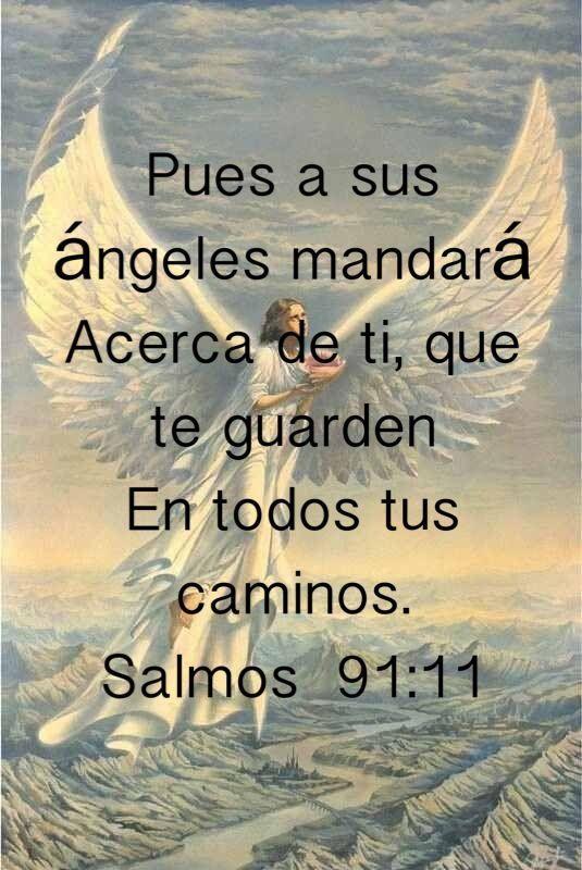 Salmos 91:11 Rezar en momento  de tristeza,soledad y en momentos  difíciles.: