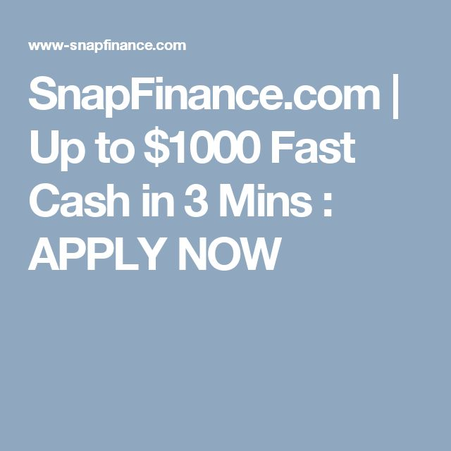 SnapFinance.com | Up to $1000 Fast Cash in 3 Mins : APPLY NOW