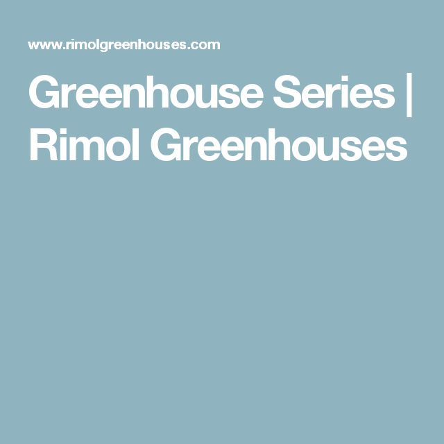 Greenhouse Series | Rimol Greenhouses