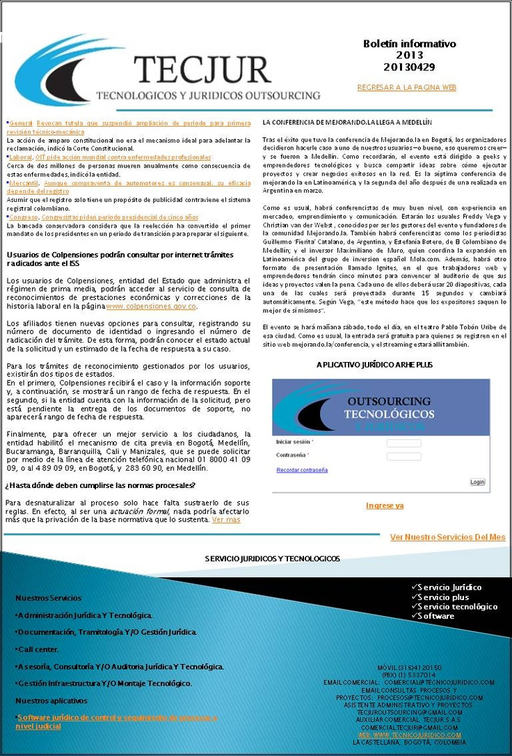 Boletín semanal  Nuestro boletín semanal ya está en línea descárguelo y entérese de las ultimas noticias jurídicas y tecnológicas http://es.scribd.com/doc/138509643/20130429#fullscreen
