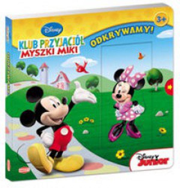 #Książki dla dzieci #Odkrywamy #Klub Przyjaciół Myszki Miki