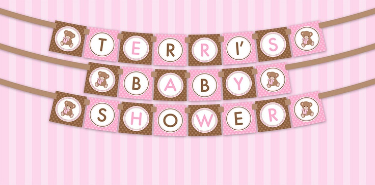 Printable DIY Pink and Brown Teddy Bear Theme Personalized Girl Baby Shower Banner. $8.00, via Etsy.