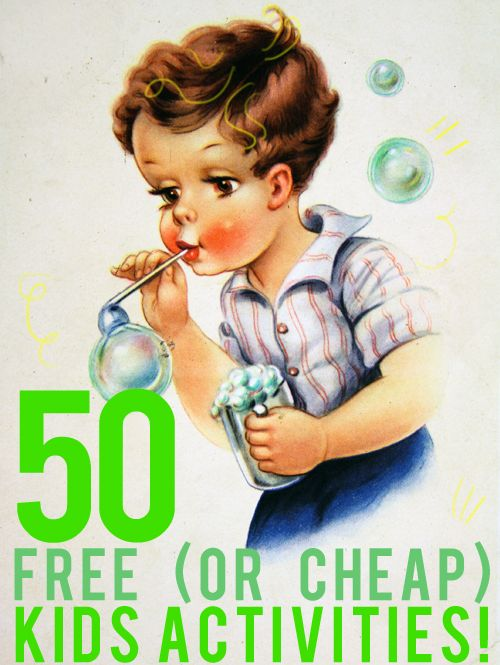50 (more) Free (or cheap) Kid Activities   And Then We Saved