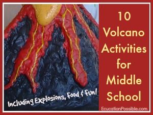 10 Volcano Activities for Middle School -- Cool online resources and hands-on activities including explosions, food & fun!