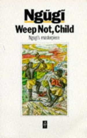 The theme of hope in the novel weep not child by ngugi thiongo