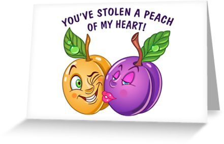 Funny Fruits in Love. Peach and plum. Valentines day humor. Comic quote: You've stolen a peach of my heart. • Also buy this artwork on stationery, apparel, stickers, and more.