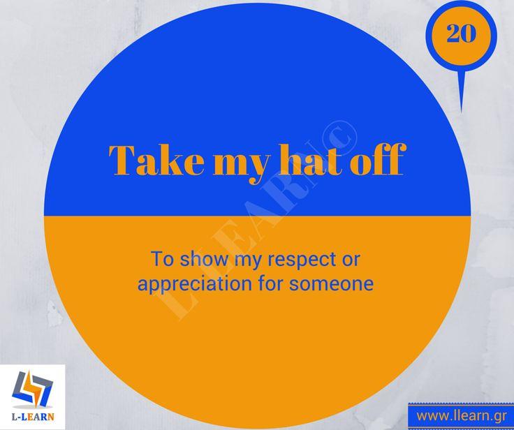 Take my hat off.  #Αγγλικά #αγγλικοί #ιδιωματισμοί