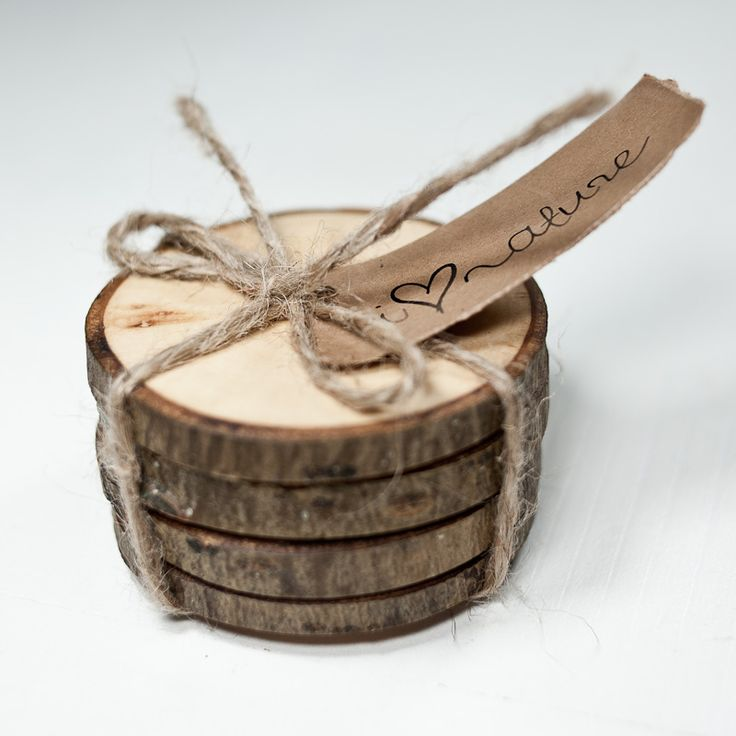 i want to give wooden coasters as favors! Something people will use...and it's cute as hell!