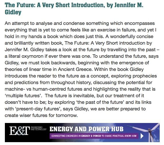 'The Future: A Very Short Introduction' (Oxford, 2017). Endorsed by E & T Magazine.