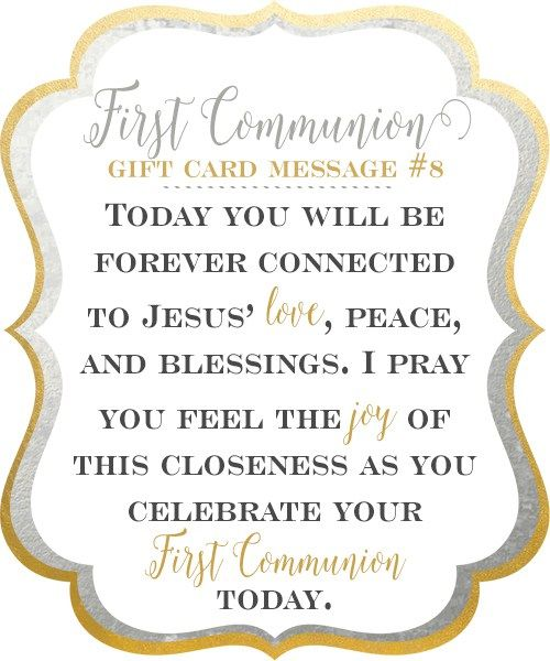 10 First Communion Gift Card Messages | Today, you take one step closer to Jesus. You will be forever connected to his love, peace, and blessings. I hope you feel the joy of this closeness as you celebrate your First Communion today. ♥ Little Girls Pearls