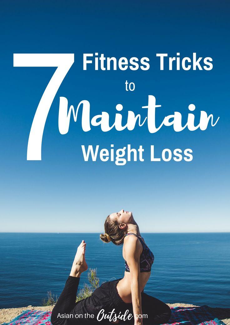 7 Fitness Tricks That Help Me Maintain My Weight Loss