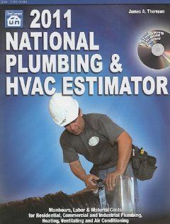 national plumbing hvac estimator 2011 national plumbing and hvac estimator by james a. Resume Example. Resume CV Cover Letter