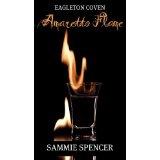 Amaretto Flame (Eagleton Coven) (Kindle Edition)By Sammie Spencer