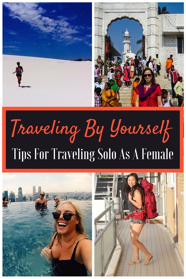 Traveling by yourself: Tips for traveling solo as a female | Some of these are great, some less so. Pick and choose what works for you.