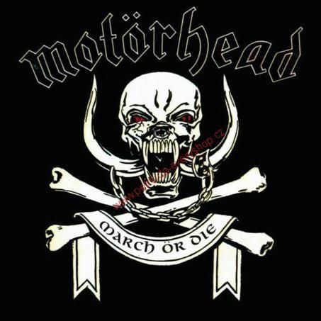 MOTÖRHEAD-MARCH OR DIE