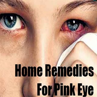 17 Effective Home Remedies for Pink Eye | Cute Parents