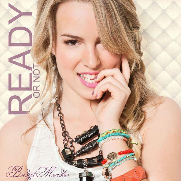 Bridgit Mendler Ready Or Not Cover