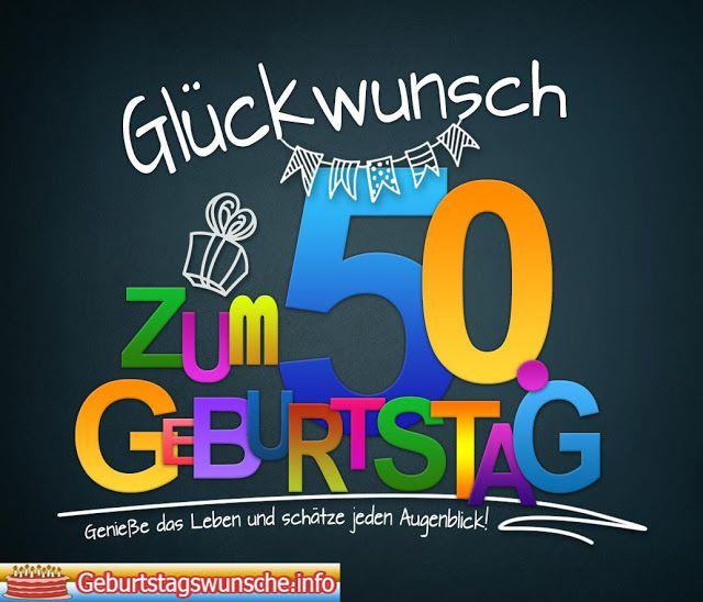 Gluckwunsche Zum 50 Geburtstag Gute Wunsche Pinterest