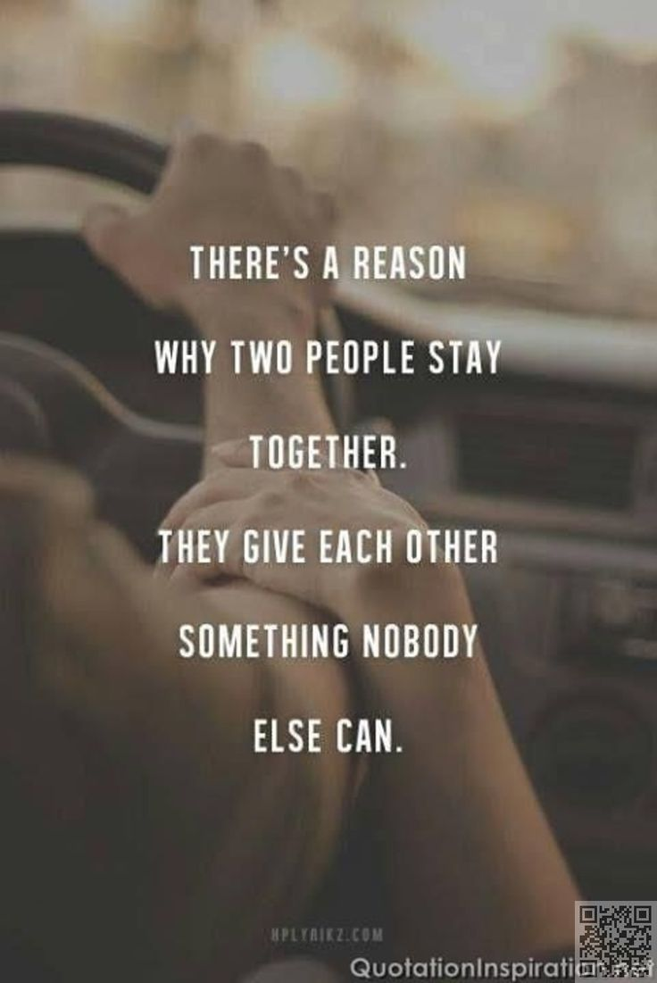 44 There s a Reason Why Two People Stay To her You · Sweet Love QuotesRelationship QuotesLife QuotesRelationshipsTrue
