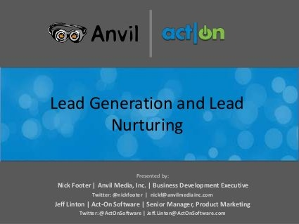 Lead Generation and Lead Nurturing by Act-On Software, via Slideshare
