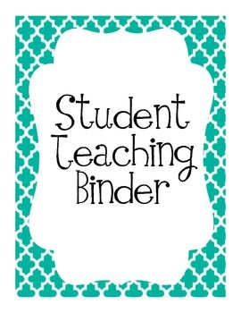 Student Teaching Binder (for Internship 2 next semester?)