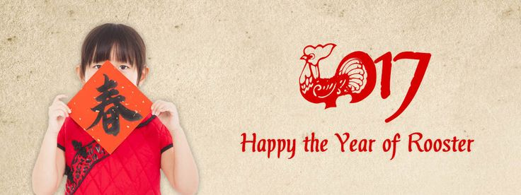 Chinese New Year 2017- The Year of Rooster
