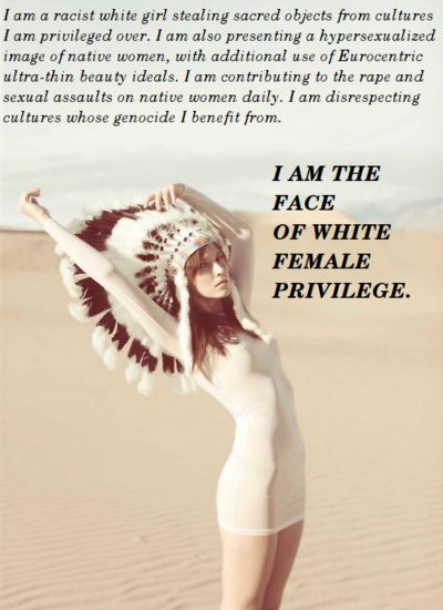 Pretty much. When will these silly girls learn..even us native women don't wear headdresses, except for the very rare few who earned it.