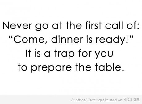 Believe me, it's a trap: Dinners Time, Life Lessons, My Life, Facts Of Life, Just For Laughing, True Stories, Lessons Learning, Haha So True, Dads Doe
