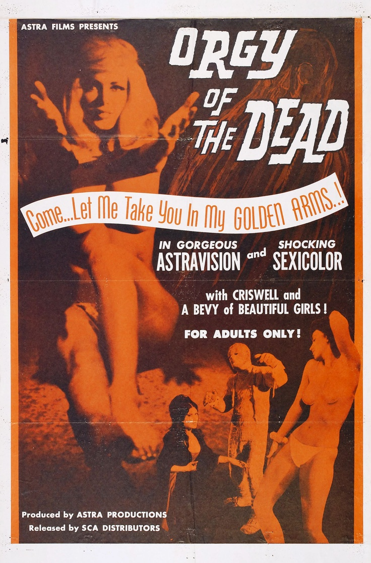 Orgy of the Dead #1965 #USA #Softcore #Smutty: Movie Posters, Picture-Black Posters, Dead 1965, Sexploit Film, Sexploit Cinema, Graphics Design, Sexicolor Sexploit, Wood Movie, Film Posters