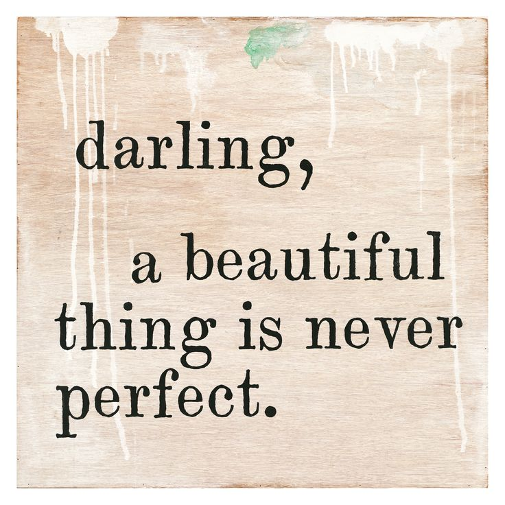 Sugarboo Designs Darling, A Beautiful Thing Is Never Perfect Art Print @LaylaGrayce