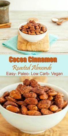 Cocoa Cinnamon Roasted Almonds - Easy to make, clean eating, paleo, low carb & vegan. Pin this clean eating snack recipe to add to your list of grab-and-go snacks!